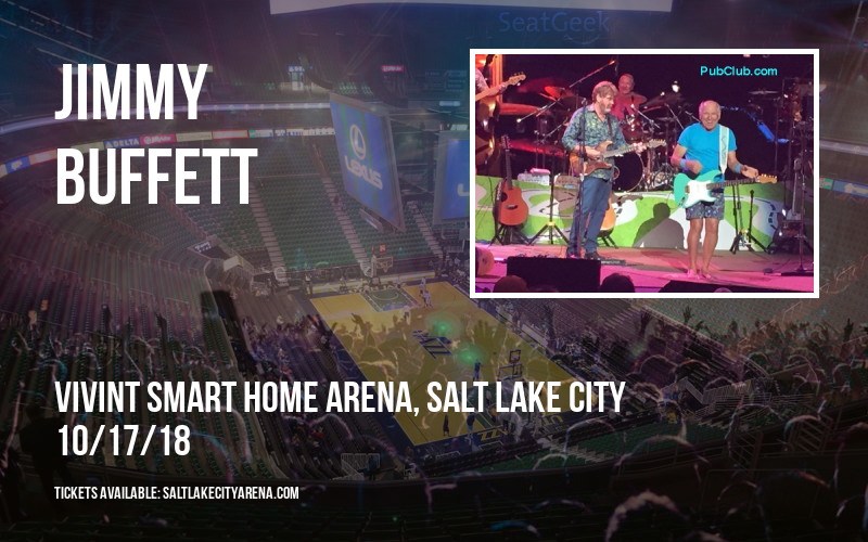 Jimmy Buffett at Vivint Smart Home Arena