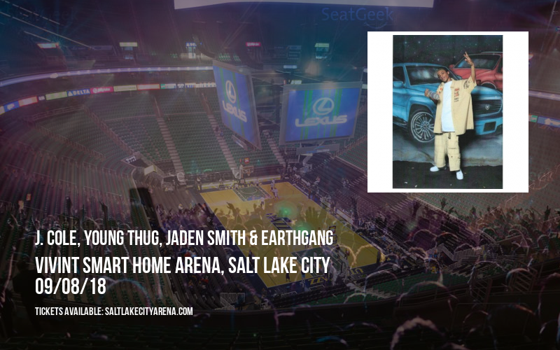 J. Cole, Young Thug, Jaden Smith & EarthGang at Vivint Smart Home Arena