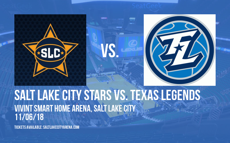 Salt Lake City Stars vs. Texas Legends at Vivint Smart Home Arena