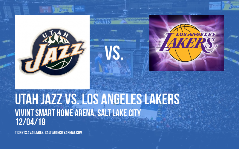 Utah Jazz vs. Los Angeles Lakers at Vivint Smart Home Arena
