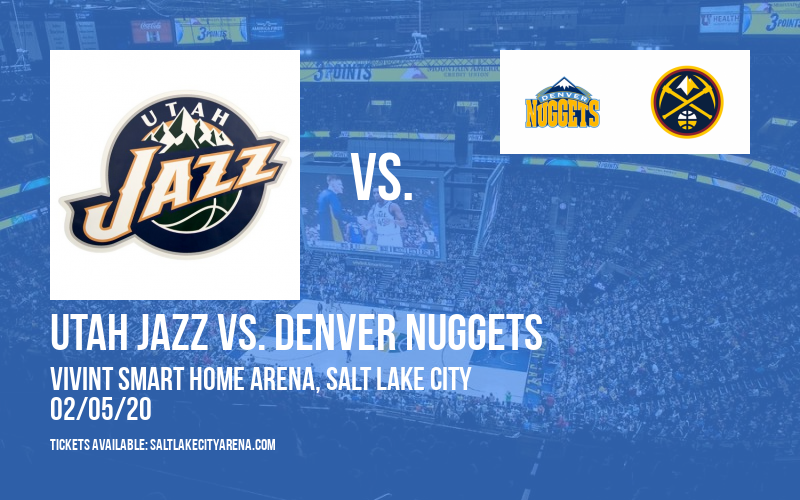 Utah Jazz vs. Denver Nuggets at Vivint Smart Home Arena