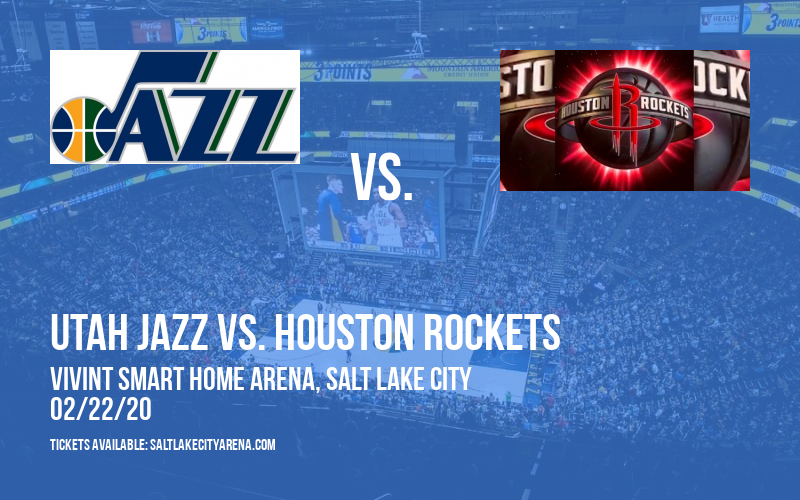 Utah Jazz vs. Houston Rockets at Vivint Smart Home Arena