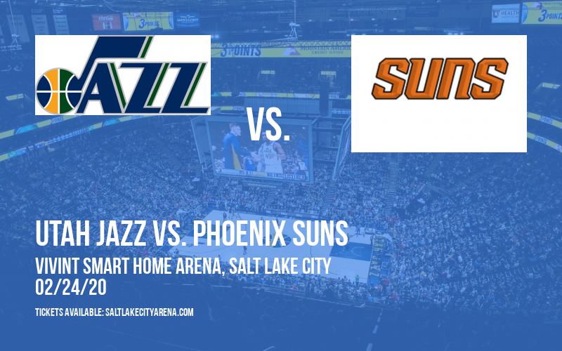 Utah Jazz vs. Phoenix Suns at Vivint Smart Home Arena