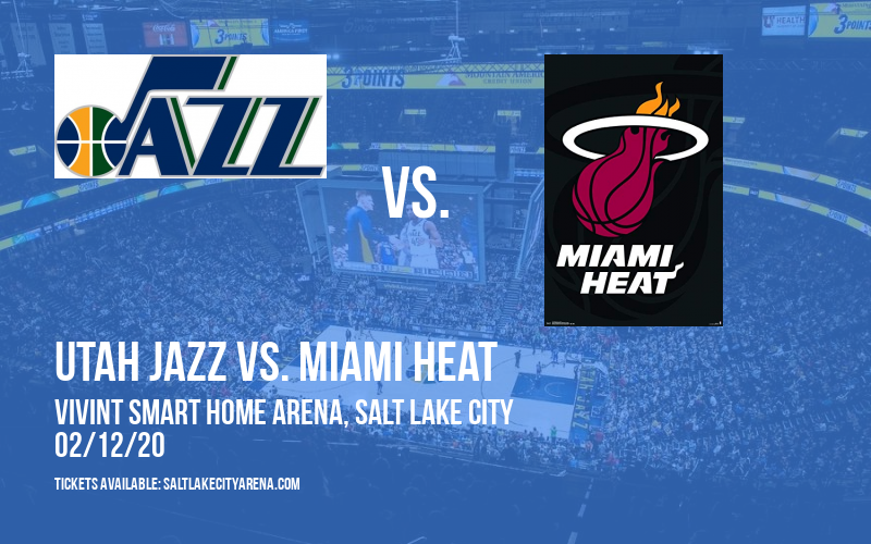 Utah Jazz vs. Miami Heat at Vivint Smart Home Arena