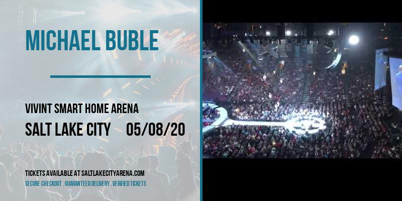 Michael Buble at Vivint Smart Home Arena