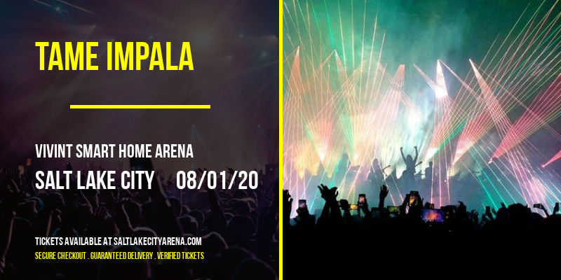 Tame Impala [POSTPONED] at Vivint Smart Home Arena