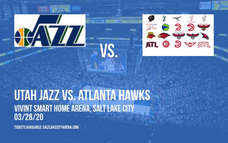 Utah Jazz vs. Atlanta Hawks [POSTPONED] at Vivint Smart Home Arena