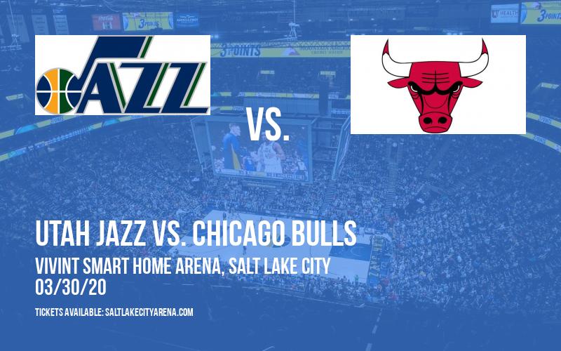 Utah Jazz vs. Chicago Bulls [POSTPONED] at Vivint Smart Home Arena