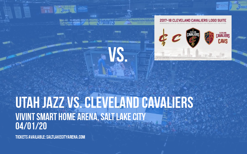 Utah Jazz vs. Cleveland Cavaliers [CANCELLED] at Vivint Smart Home Arena