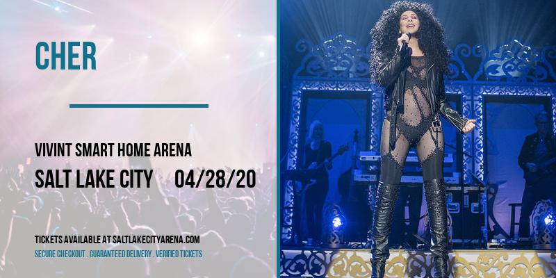 Cher [POSTPONED] at Vivint Smart Home Arena