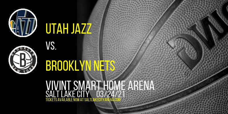 Utah Jazz vs. Brooklyn Nets at Vivint Smart Home Arena