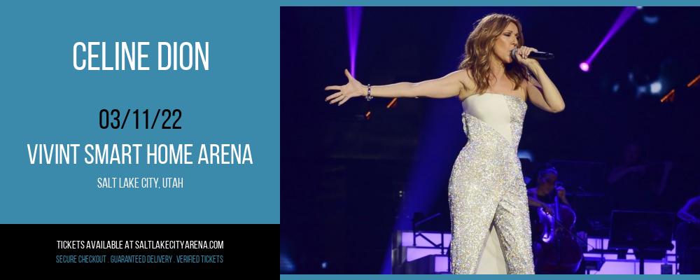 Celine Dion at Vivint Smart Home Arena