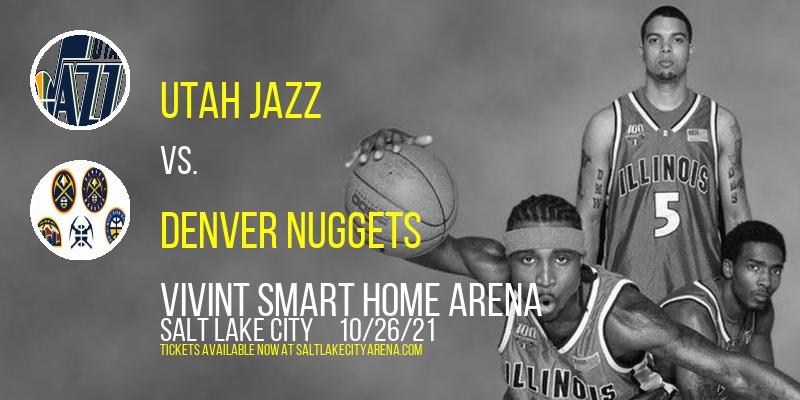 Utah Jazz vs. Denver Nuggets at Vivint Smart Home Arena