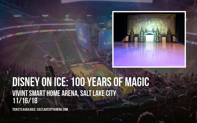 Disney On Ice: 100 Years of Magic at Vivint Smart Home Arena