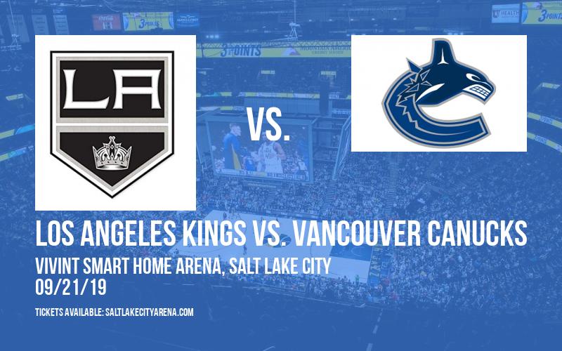 NHL Preseason: Los Angeles Kings vs. Vancouver Canucks at Vivint Smart Home Arena