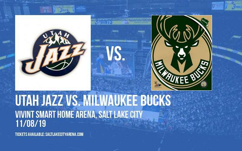 Utah Jazz vs. Milwaukee Bucks at Vivint Smart Home Arena