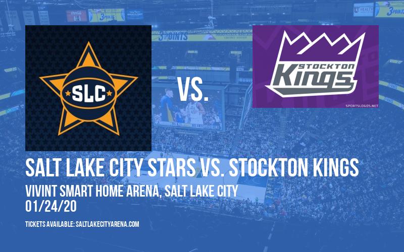 Salt Lake City Stars vs. Stockton Kings at Vivint Smart Home Arena