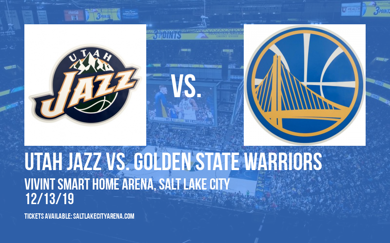 Utah Jazz vs. Golden State Warriors at Vivint Smart Home Arena