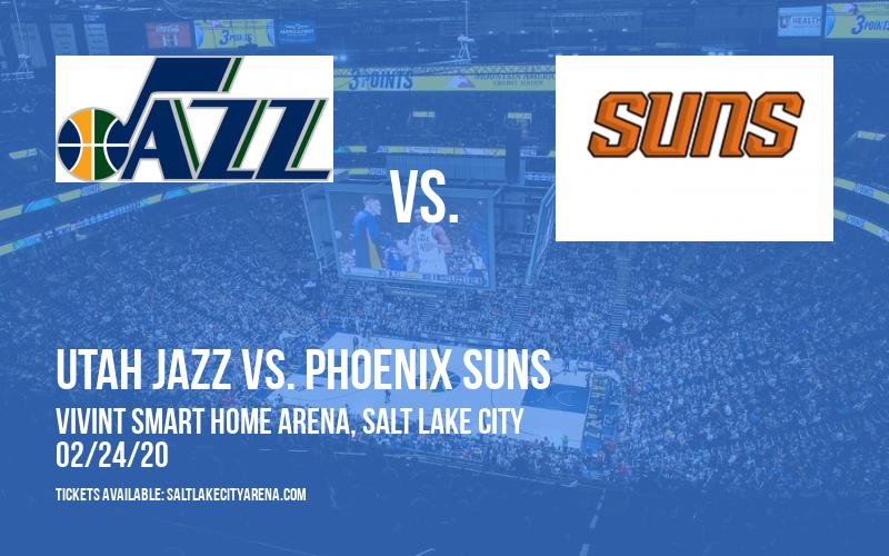 Utah Jazz vs. Phoenix Suns at Vivint Smart Home Arena