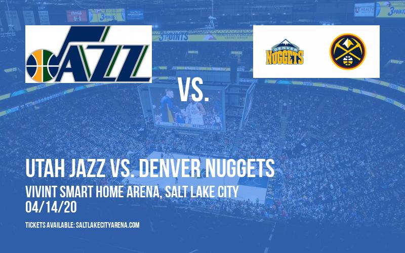 Utah Jazz vs. Denver Nuggets [CANCELLED] at Vivint Smart Home Arena