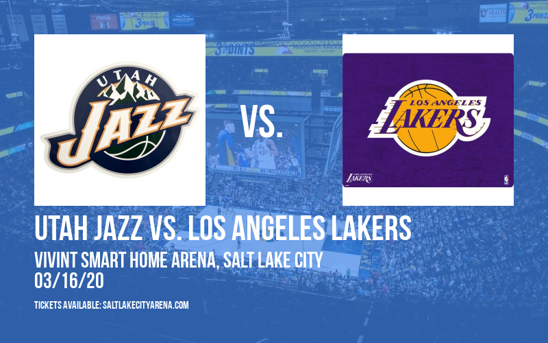 Utah Jazz vs. Los Angeles Lakers [CANCELLED] at Vivint Smart Home Arena