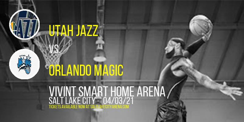 Utah Jazz vs. Orlando Magic at Vivint Smart Home Arena