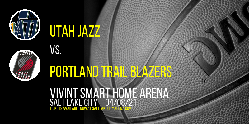 Utah Jazz vs. Portland Trail Blazers at Vivint Smart Home Arena