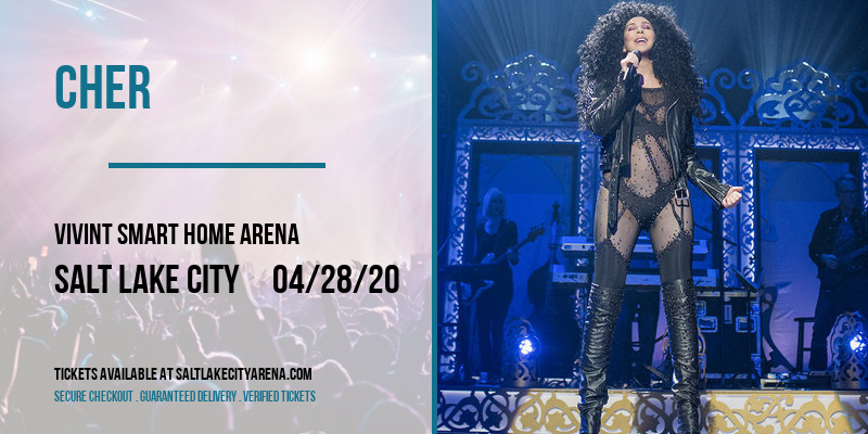 Cher [CANCELLED] at Vivint Smart Home Arena