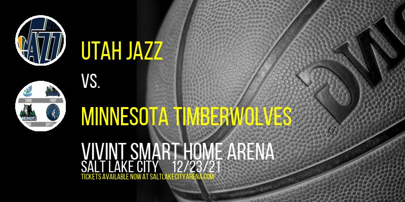 Utah Jazz vs. Minnesota Timberwolves at Vivint Smart Home Arena